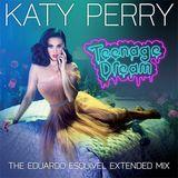 Teenage Dream (The Eduardo Esquivel Extended Mix)