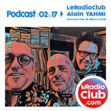 LeRadioClub - S02Ep17 avec Alain YAHMI (2/2)