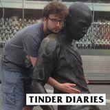 Tinder Diaries 12 - Joshua Ross Part 1
