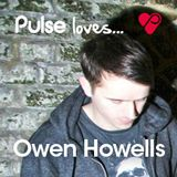 Pulse Loves... Owen Howells