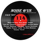 """Noise r'us #114 """"face off"""" (Juin 2017) 100% noise rock 2017 Vol.#1"""