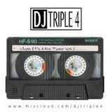 DJTriple4 - When It's A Big Tune Vol.1