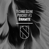 Techno Scene Podcast #1 : Dinamite (Affin,Planet Rhythm)
