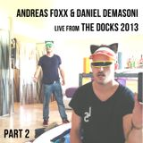 Andreas Foxx, Daniel Demasoni Part 2