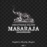 Discotheque Saloon MASARAJA vol. 1