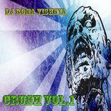 DJ Roma Vishnya - Crush vol.1