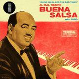 """""""Al mal tiempo, buena salsa"""" 08 radio show by Sano"""