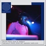 African Disco Club Radio w/ Gafacci - 9th February 2019