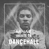 MINΑZ SELECTS 15 - Dancehall