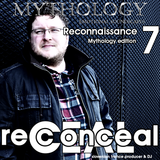 Reconceal pres. Recon6 - Reconnaissance 7 Mythology Edition