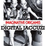 Digital Jaccuzi 16 /// Imaginative Origamis