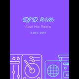 SoulMix 3DEC2019 DJ D. Wills