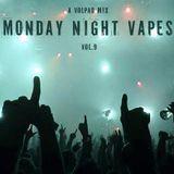 Volpad - Monday Night Vapes #9 (Apr 9 2018)