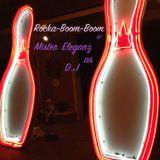Rocka-Boom-Boom by Mister Eleganz as D.J