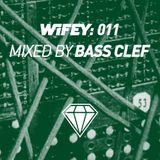 Wifey 011: Bass Clef