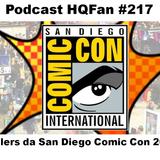 Podcast HQFan 217 - Trailers San Diego Comic Con