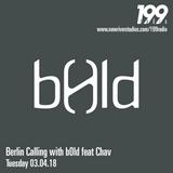 03/04/18 - Berlin Calling w/ b0ld feat. Chav