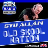 (#344) STU ALLAN ~ OLD SKOOL NATION - 15/3/19  - OSN RADIO