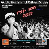 Addictions and Other Vices 453 - Bombshell Radio Countdown 2017 (100-71)