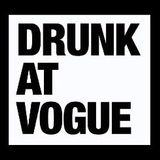 Drunk At Vogue : Come As You Are Street Party : August 2016