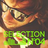 Selection N°04 **HOUSE EDITION**