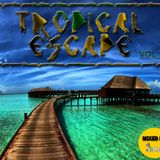 Tropical Escape (Reggae Mix) Vol.1 by @DJDUBL
