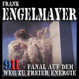 911 - Fanal auf dem Weg zu freier Energie