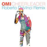 Omi - Cheerleader [Roberto DaVinci Remix]