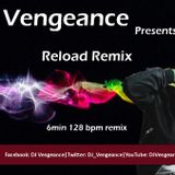 Reload Club Mix - DJ Vengeance