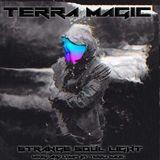 Terra Magic -Strange Soul Light 11.03.2016