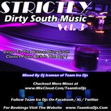 STRICTLY Dirty South Music (Vol. 3)