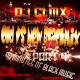 DJ CLMX - Old vs New Blackmix 2013 Part 9