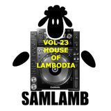 VOL 23 HOUSE OF LAMBODIA