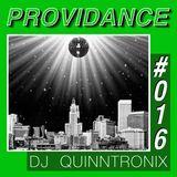 DJ QUINNTRONIX - PROVIDANCE #016