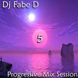 Dj F@be. D - Progressive Mix Session 5