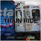 Shon Roka | 20 Minute Train Ride (Part 2) Hip Hop 102 Blends