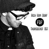 FDF - Thursdcast #051 (Rich Vom Dorf)