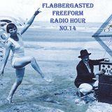 Flabbergasted Freeform #14