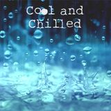 Cool and Chilled