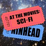 At the Movies: Sci-Fi