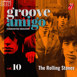 Groove Amigo - ReGrooved Sessions vol. 10 (The Rolling Stones)