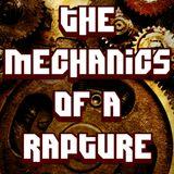The Mechanics of a Rapture (Dark Techno)