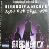 Frequency 'Live' @ Club Denial 16th Jan 2004 Feat DJ Nicky B & DJ Gudsey (Disk 2)
