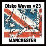 Disko Waves #23 Manchester