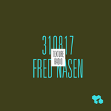 Texture Radio 31-08-17 w/ Fred Nasen at urgent.fm