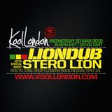 LIONDUB & STERO LION - 03.20.19 - KOOLLONDON [ROOTS, ONE DROP & LOVERS ROCK REGGAE]
