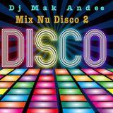 Mix Nu Disco 2 By Dj Mak Andee