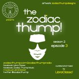 The Zodiac Thump Season 2, Episode 3
