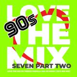 Love The Mix Seven Part Two - by Perico Padilla aka Dj Moov