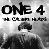 MACH4 - ONE 4....The Calibre Heads